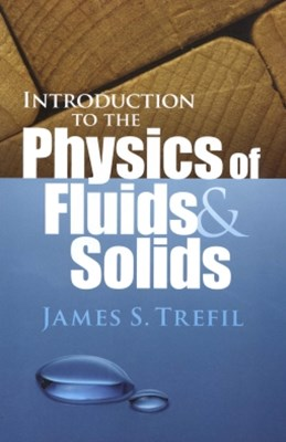 (ebook) Introduction to the Physics of Fluids and Solids