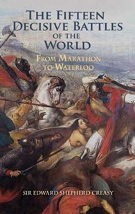 (ebook) The Fifteen Decisive Battles of the World - History