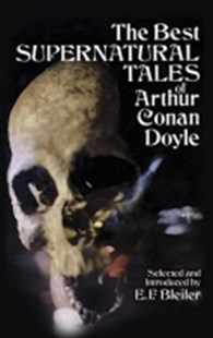 (ebook) The Best Supernatural Tales of Arthur Conan Doyle - Crime Mystery & Thriller