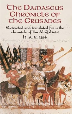 The Damascus Chronicle of the Crusades