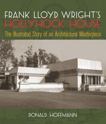 (ebook) Frank Lloyd Wright's Hollyhock House