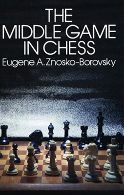 (ebook) The Middle Game in Chess