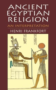 (ebook) Ancient Egyptian Religion - History Ancient & Medieval History