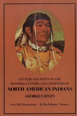 (ebook) Manners, Customs, and Conditions of the North American Indians, Volume I