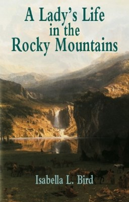 (ebook) A Lady's Life in the Rocky Mountains