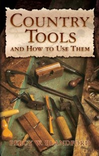 (ebook) Country Tools and How to Use Them - Craft & Hobbies Woodwork