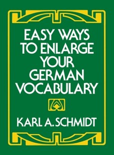 (ebook) Easy Ways to Enlarge Your German Vocabulary - Language European Languages