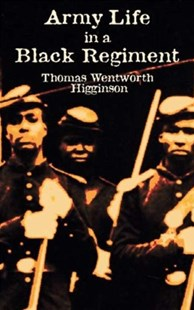(ebook) Army Life in a Black Regiment - Biographies Military