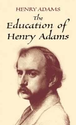 (ebook) The Education of Henry Adams