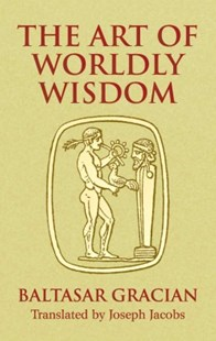 (ebook) The Art of Worldly Wisdom - Philosophy Modern