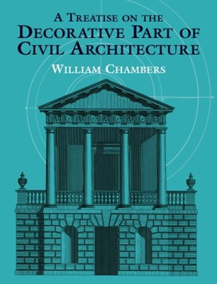 (ebook) A Treatise on the Decorative Part of Civil Architecture