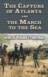 (ebook) The Capture of Atlanta and the March to the Sea - Biographies Military