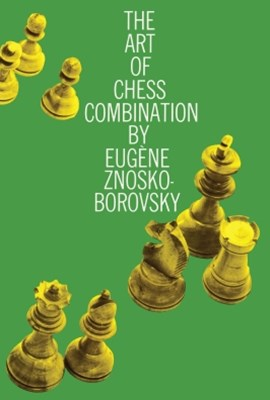 (ebook) The Art of Chess Combination