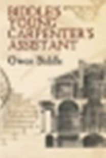 (ebook) Biddle's Young Carpenter's Assistant - Art & Architecture Architecture