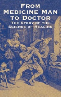 (ebook) From Medicine Man to Doctor - History