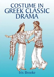 (ebook) Costume in Greek Classic Drama - Craft & Hobbies Antiques and Collectibles