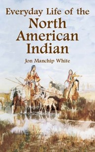 (ebook) Everyday Life of the North American Indian - History North America
