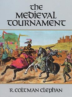 (ebook) The Medieval Tournament - History Ancient & Medieval History