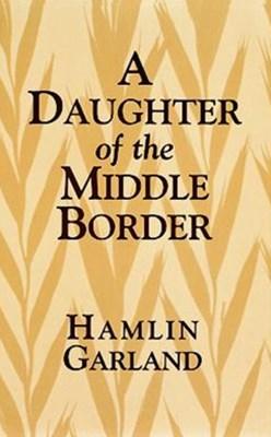 (ebook) A Daughter of the Middle Border