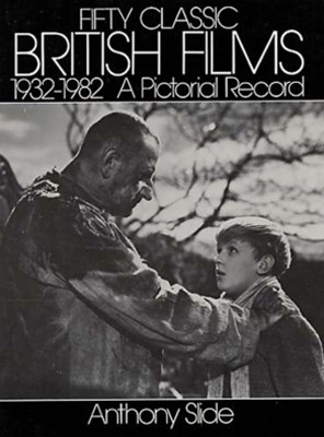 Fifty Classic British Films, 1932-1982