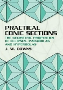 (ebook) Practical Conic Sections - Science & Technology Mathematics