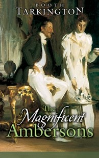 (ebook) The Magnificent Ambersons - Classic Fiction