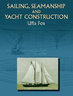(ebook) Sailing, Seamanship and Yacht Construction - Science & Technology Transport
