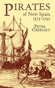 (ebook) Pirates of New Spain, 1575-1742 - History North America