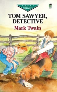(ebook) Tom Sawyer, Detective - Children's Fiction Classics