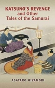 (ebook) Katsuno's Revenge and Other Tales of the Samurai - Reference