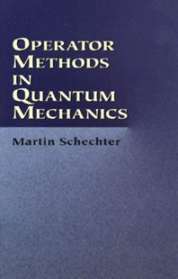 (ebook) Operator Methods in Quantum Mechanics - Science & Technology Physics