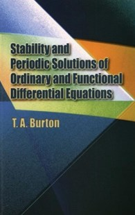 (ebook) Stability & Periodic Solutions of Ordinary & Functional Differential Equations - Science & Technology Mathematics