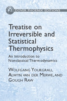 Treatise on Irreversible and Statistical Thermodynamics