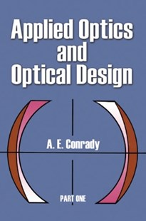 (ebook) Applied Optics and Optical Design, Part One - Science & Technology Engineering