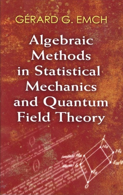 (ebook) Algebraic Methods in Statistical Mechanics and Quantum Field Theory