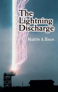 (ebook) The Lightning Discharge - Science & Technology Physics