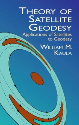 (ebook) Theory of Satellite Geodesy
