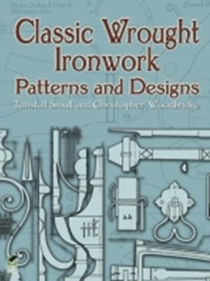 (ebook) Classic Wrought Ironwork Patterns and Designs - Art & Architecture Art Technique