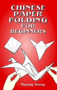 (ebook) Chinese Paper Folding for Beginners - Craft & Hobbies Papercraft