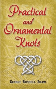 (ebook) Practical and Ornamental Knots - Craft & Hobbies