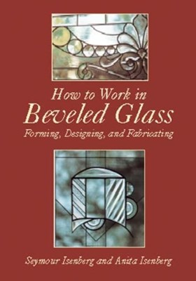 (ebook) How to Work in Beveled Glass