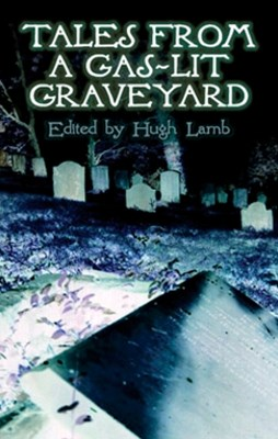 (ebook) Tales from a Gas-Lit Graveyard