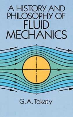A History and Philosophy of Fluid Mechanics