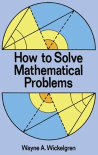(ebook) How to Solve Mathematical Problems - Science & Technology Mathematics