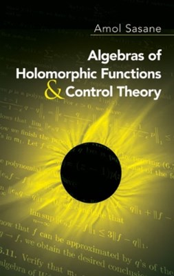 (ebook) Algebras of Holomorphic Functions and Control Theory