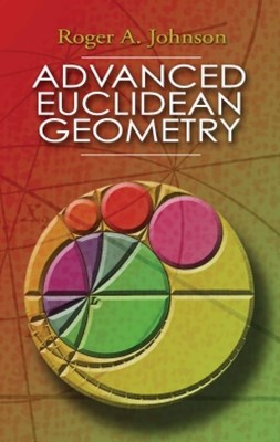 Advanced Euclidean Geometry