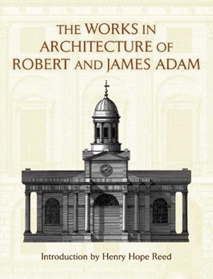 (ebook) The Works in Architecture of Robert and James Adam