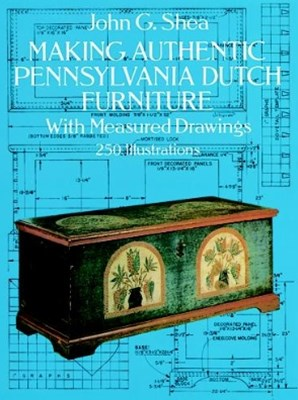 (ebook) Making Authentic Pennsylvania Dutch Furniture