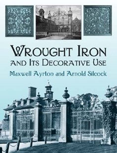 (ebook) Wrought Iron and Its Decorative Use - Art & Architecture Architecture