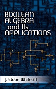 (ebook) Boolean Algebra and Its Applications - Science & Technology Mathematics